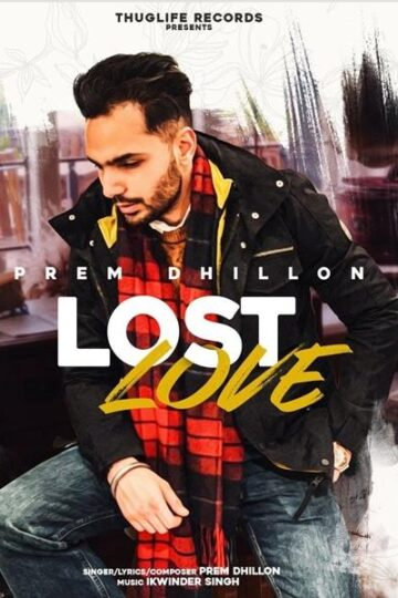 Lost Love Prem Dhillon
